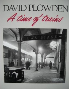 A Time of Trains plowden book
