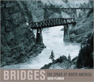Bridges The Spans of North America plowden book
