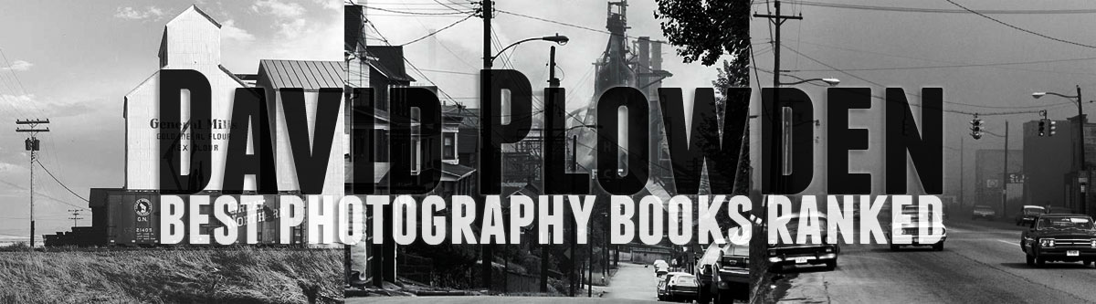 david plowden best photography books ranked