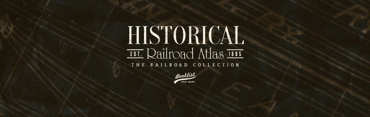 Historical Railroad Atlas Books
