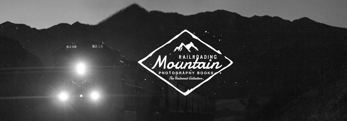 Mountain Railroading Photography Books