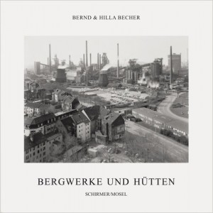 Bernd & Hilla Becher Coal Mines and Steel Mills book