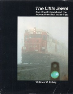 The Little Jewel Soo Line Railroad and the Locomotives That Made it Go