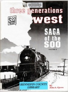 Three Generations West Saga of the Soo