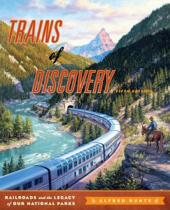 trains-of-discovery-railroads-and-the-legacy-of-our-national-parks-cover